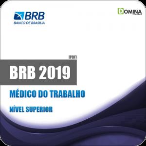 Apostila BRB Banco de Brasília DF 2019 Médico do Trabalho