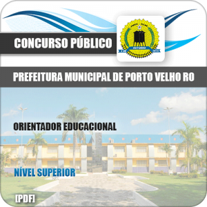 Apostila Pref Porto Velho RO 2019 Orientador Educacional