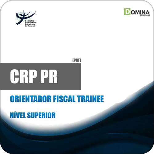 Apostila Concurso CRP PR 2019 Orientador Fiscal Trainee
