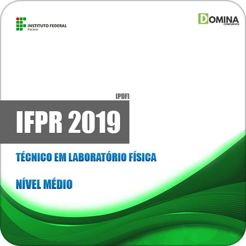 Apostila Concurso IFPR 2019 Técnico em Laboratório Física