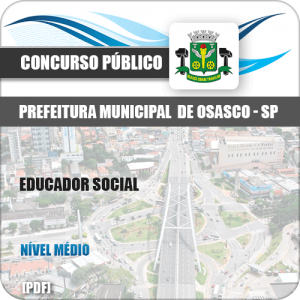 Apostila Concurso Pref Osasco SP 2019 Educador Social