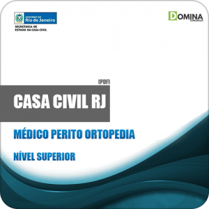 Apostila Casa Civil RJ 2019 Médico Perito Ortopedia