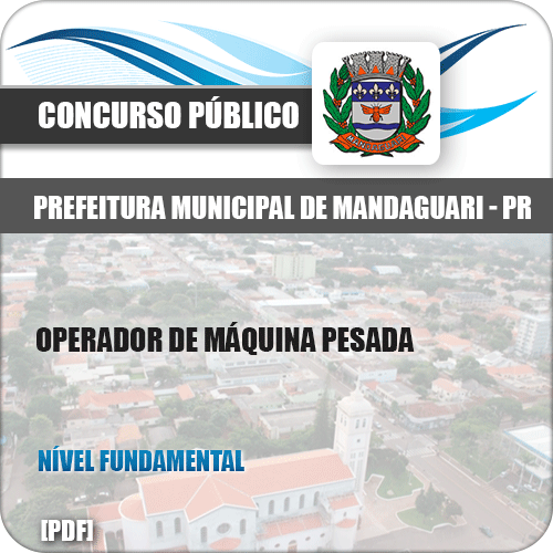 Apostila Pref de Mandaguari PR 2019 Operador Máquina Pesada