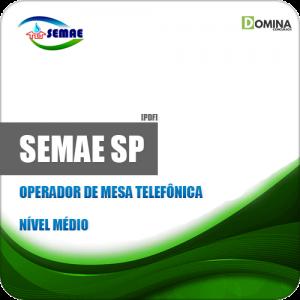 Apostila SEMAE de Piracicaba SP 2019 Operador Mesa Telefônica