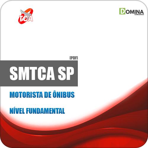 Apostila Concurso SMTCA SP 2019 Motorista de Ônibus