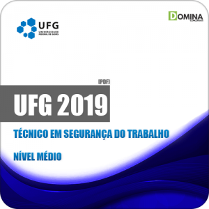 Apostila Concurso UFG 2019 Técnico em Segurança do Trabalho