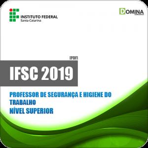 Apostila IFSC 2019 Professor de Segurança e Higiene do Trabalho
