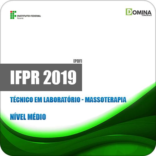 Apostila IFPR 2019 Técnico em Laboratório Massoterapia