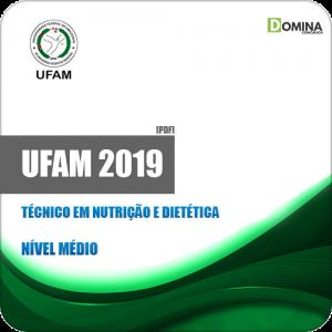 Apostila Concurso UFAM 2019 Técnico em Nutrição e Dietética