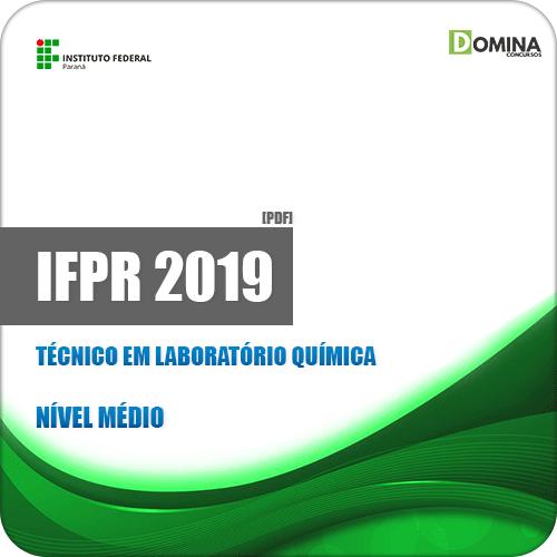 Apostila IFPR 2019 Técnico em Laboratório Química