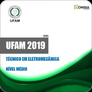 Apostila Concurso UFAM 2019 Técnico em Eletromecânica