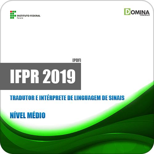 Apostila IFPR 2019 Tradutor e Intérprete de Linguagem de Sinais