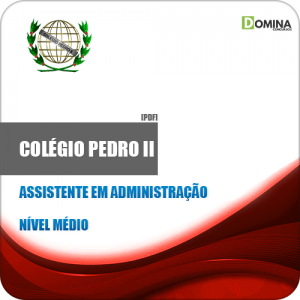 Apostila Colégio Pedro II RJ 2019 Assistente em Administração