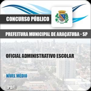 Apostila Pref Araçatuba SP 2019 Oficial Administrativo Escolar