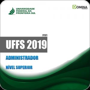 Apostila Concurso Público UFFS 2019 Administrador