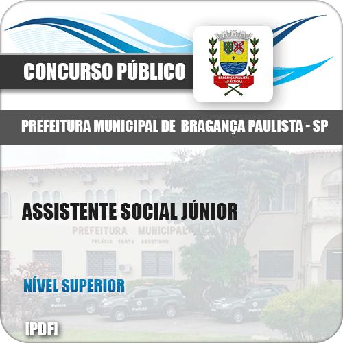 Apostila Pref Bragança Paulista SP 2019 Assistente Social Júnior