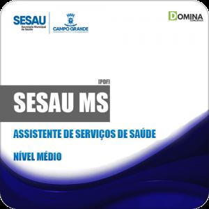 Apostila Concurso SESAU MS 2019 Assistente de Serviços Saúde