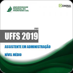 Apostila Concurso Público UFFS 2019 Assistente em Administração