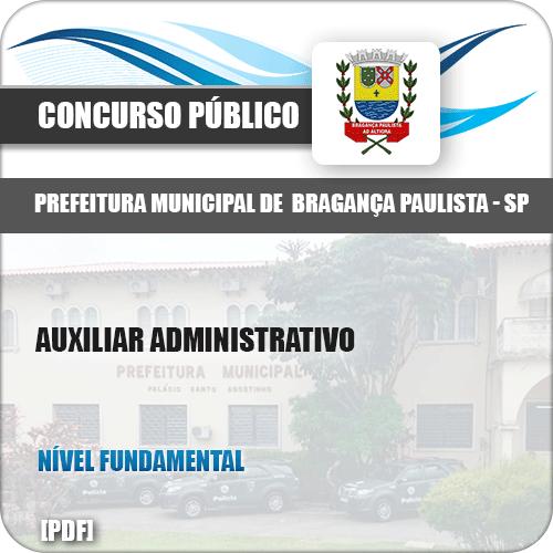 Apostila Pref Bragança Paulista SP 2019 Auxiliar Administrativo