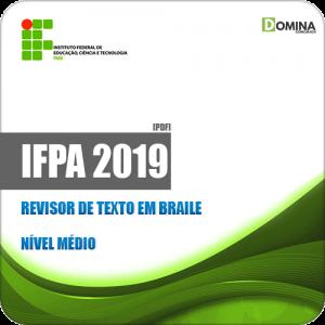Apostila Concurso Público IFPA 2019 Revisor de Texto em Braile