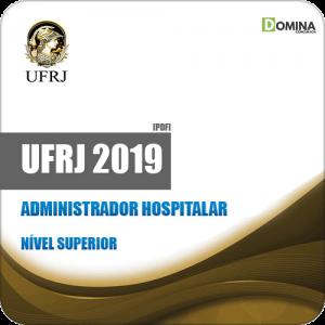 Apostila Concurso Público UFRJ 2019 Administrador Hospitalar