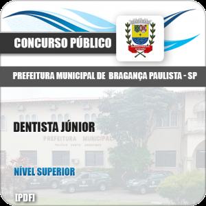 Apostila Concurso Pref Bragança Paulista SP 2019 Dentista Júnior