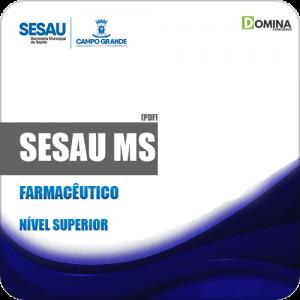Apostila Concurso Público SESAU MS 2019 Farmacêutico