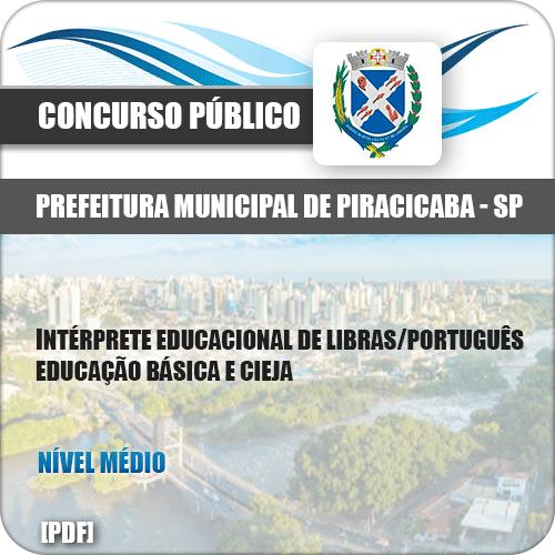 Apostila Pref Piracicaba SP 2019 Intérprete Educacional de Libras