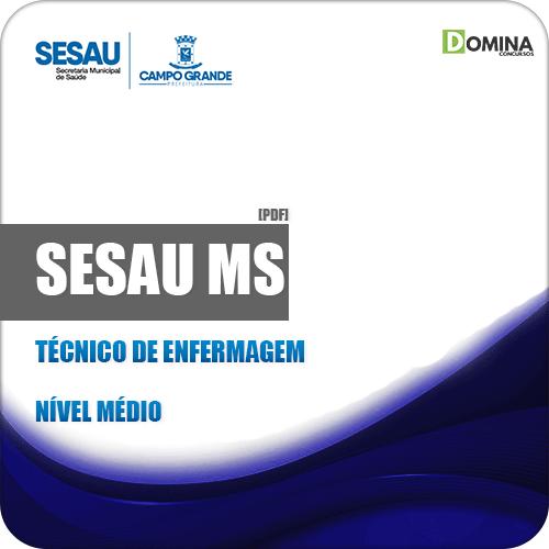 Apostila Concurso SESAU MS 2019 Técnico de Enfermagem