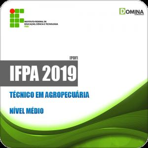 Apostila Concurso Público IFPA 2019 Técnico em Agropecuária