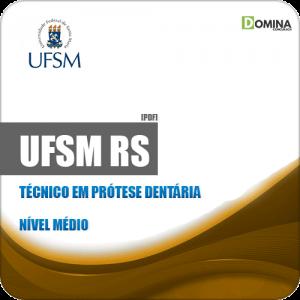 Apostila Concurso UFSM RS 2019 Técnico em Prótese Dentária