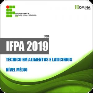 Apostila Concurso IFPA 2019 Técnico em Alimentos e Laticínios