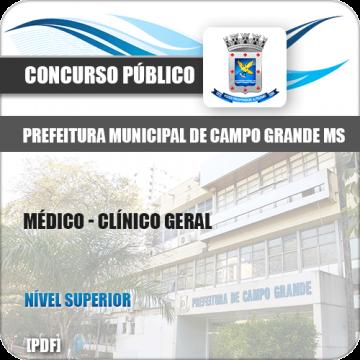 Apostila Pref Campo Grande MS 2019 Médico Clínico Geral