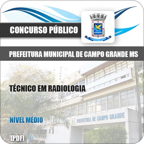 Apostila Pref Campo Grande MS 2019 Técnico em Radiologia