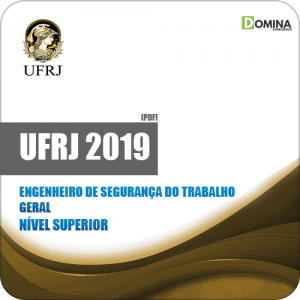 Apostila UFRJ 2019 Engenheiro de Segurança do Trabalho Geral