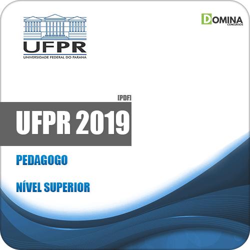 Apostila Concurso Público UFPR 2019 Pedagogo