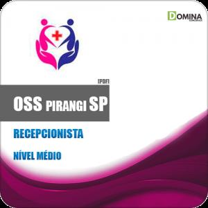Apostila Concurso Público OSS Pirangi SP 2019 Recepcionista
