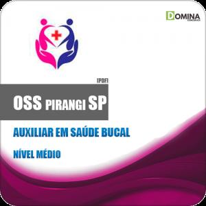 Apostila Concurso OSS Pirangi SP 2019 Auxiliar em Saúde Bucal
