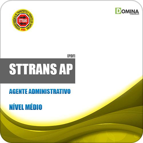 Apostila Concurso Público STTrans AP 2019 Agente Administrativo