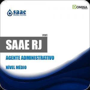 Apostila SAAE de Barra Mansa RJ 2019 Agente Administrativo