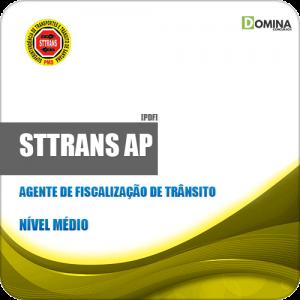 Apostila STTrans AP 2019 Agente de Fiscalização de Trânsito