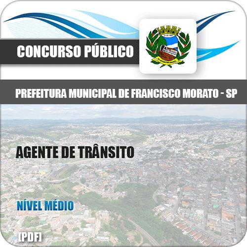 Apostila Pref Francisco Morato SP 2019 Agente de Trânsito