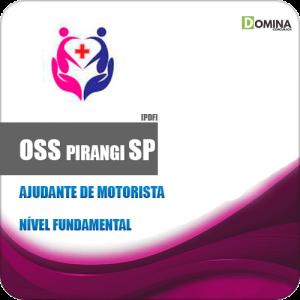 Apostila Concurso OSS Pirangi SP 2019 Ajudante de Motorista