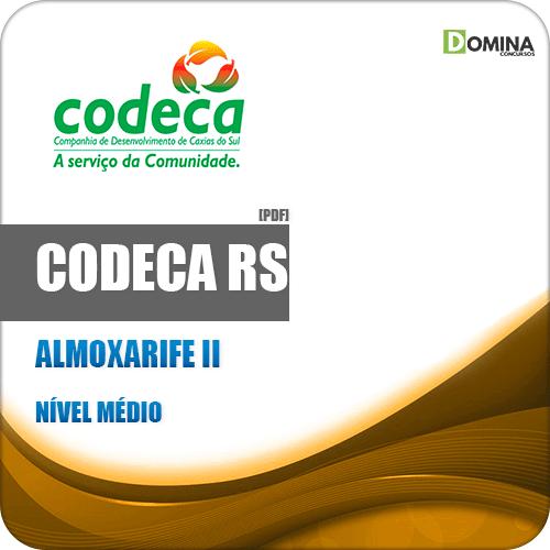 Apostila Concurso CODECA Caxias do Sul RS 2019 Almoxarife II