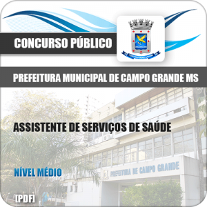 Apostila Pref Campo Grande MS 2019 Assistente Serviços Saúde