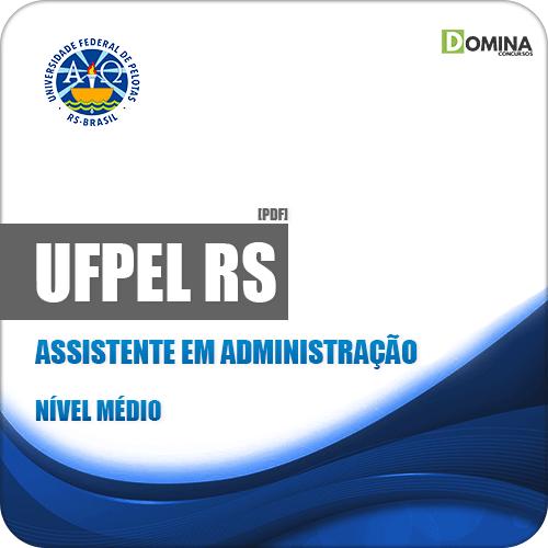 Apostila Concurso UFPel 2019 Assistente em Administração