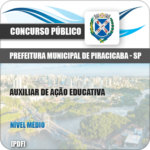 Apostila Pref Piracicaba SP 2019 Auxiliar de Ação Educativa