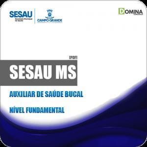Apostila Concurso Público SESAU MS 2019 Auxiliar de Saúde Bucal