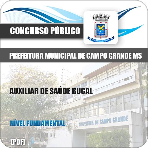 Apostila Pref Campo Grande MS 2019 Auxiliar de Saúde Bucal