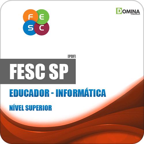Apostila Concurso Público FESC SP 2019 Educador Informática